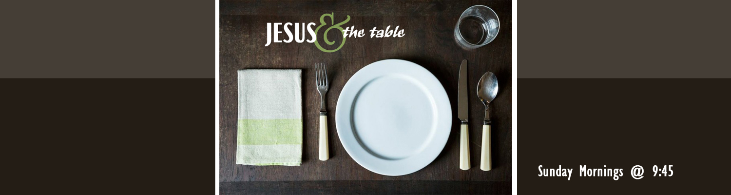 Jesus and the Table